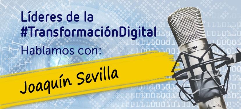 Líderes de la transformación digital: Joaquín Sevilla, CDO deLiberbank