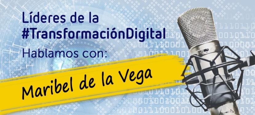 Líderes de la transformación digital: Maribel de la Vega, CIO en LibertySeguros.